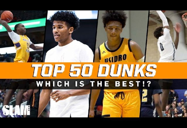 top 50 high school dunks